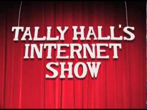 Tally Hall's Internet Show intro