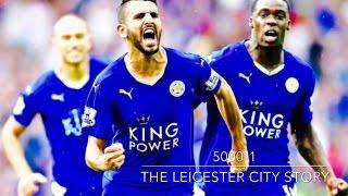 Video 5000:1  The Leicester City Story MP3, 3GP, MP4, WEBM, AVI, FLV Februari 2019