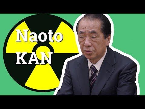 LE NUCLÉAIRE JAPONAIS - Naoto Kan
