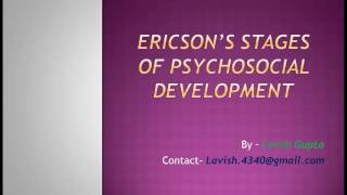 Follow me on Instagram at - https://www.instagram.com/lavish.mahajan/ This theory is given by Eric Ericson . In this theory he has...