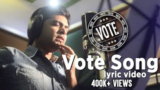 Vote Song – Official Lyric Video