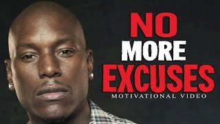 """NO EXCUSES! This is a powerful motivational speech video on excuses and why you should never need to make them. Yesterday you said tomorrow. Today you said tomorrow. Excuses will always be there for you, opportunity won't.I hope this video will inspire you and motivate you! If you liked it please like, comment, and subscribe as it really helps. Thanks for watching!---------------------------------------------------------------------------------------------------------We release 2-3 Powerful New Motivational Videos Every Week!✉ ✉If you would like to stay updated with our latest videos please subscribe and activate the bell (next to the subscribe button) to receive updates and notifications! Thanks! ✉ ✉---------------------------------------------------------------------------------------------------------☛Follow us to keep Motivated!✔FACEBOOK: https://www.facebook.com/Motiversity/✔INSTAGRAM: https://www.instagram.com/motiversity/✔TWITTER: https://twitter.com/motiversity_✔WEBSITE: https://www.motiversity.com/---------------------------------------------------------------------------------------------------------Speaker:Tyrese Gibson---------------------------------------------------------------------------------------------------------Playlists:Best 30-Minute Motivation Compilations Ever: http://bit.ly/2oFgYFWTop 4 Single Best Motivational Speeches Ever: http://bit.ly/2prIklPOur Best Motivational Videos:http://bit.ly/2oiAqas---------------------------------------------------------------------------------------------------------FAIR USE DISCLAIMERCopyright Disclaimer Under Section 107 of the Copyright Act 1976, allowance is made for """"fair use"""" for purposes such as criticism, commenting, news reporting, teaching, scholarship, and research. Fair use is a use permitted by copyright statute that might otherwise be infringing. Non-profit, educational or personal use tips the balance in favor of fair use.Our purpose, when making motivational videos, is not to steal other peo"""