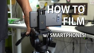 How to Film Professional Videos w/ Android Smartphone!