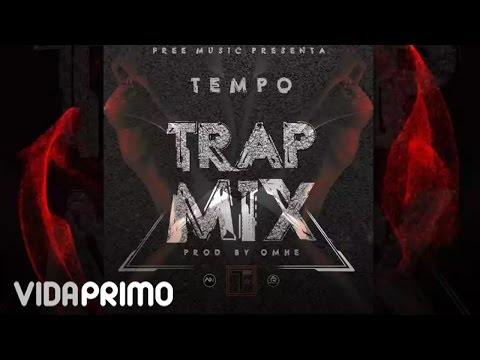 Tempo: Trap Mix (Audio Video)