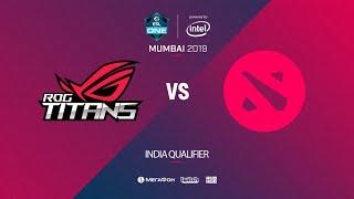 ROG Titans Esports vs  Comin Soon, ESL One Mumbai India Quals, bo5, game 1 [Mila & Lumisit]