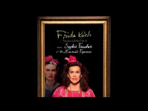 Frida Kahlo - Correspondances