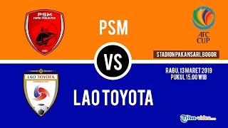 Jadwal Live PSM Makassar Vs Lao Toyota, Rabu Pukul 15.00 WIB Live di MNC Tv