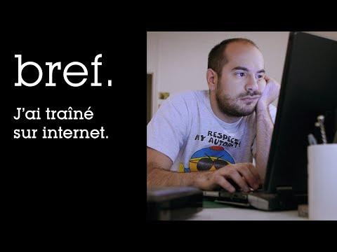 06 - Bref. J'ai traîné sur internet.