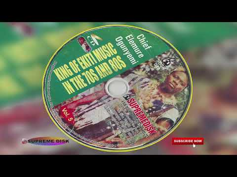 YORUBA MUSIC► Chief Elemure Ogunyemi King of Ekiti Music In The 70's & 80's Vol. 5 | Ekiti Music
