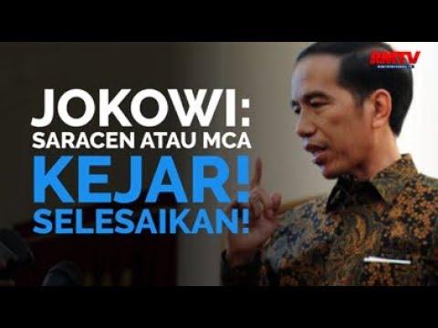 Jokowi: Saracen Atau MCA, Kejar! Selesaikan!