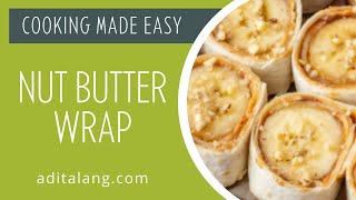 Nut Butter Wrap