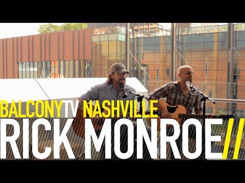 RICK MONROE - GREAT MINDS DRINK ALIKE (BalconyTV)