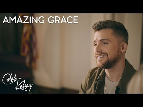 Amazing Grace | Caleb + Kelsey Cover