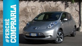 Nissan Leaf (2015) | Perchè comprarla... e perchè no - Video Test