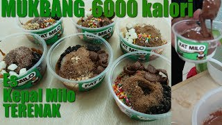 Video 6000 KALORI | MUKBANG ES KEPAL MILO TERENAK | FAT MILO MP3, 3GP, MP4, WEBM, AVI, FLV Mei 2018