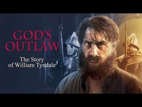God's Outlaw: The Story of William Tyndale Trailer