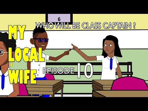 my local wife 10 - who will be class captain