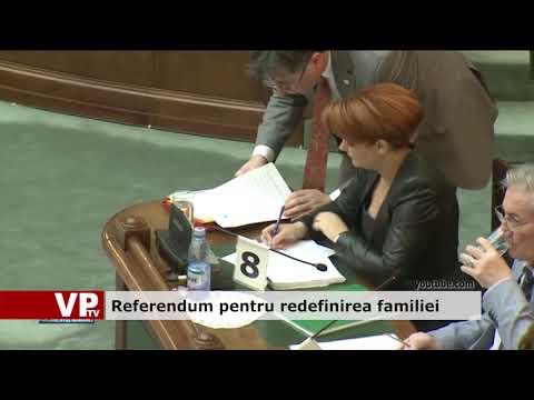 Referendum pentru redefinirea familiei