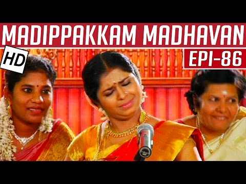 Madippakkam-Madhavan-Epi-86-26-03-2014-Kalaignar-TV