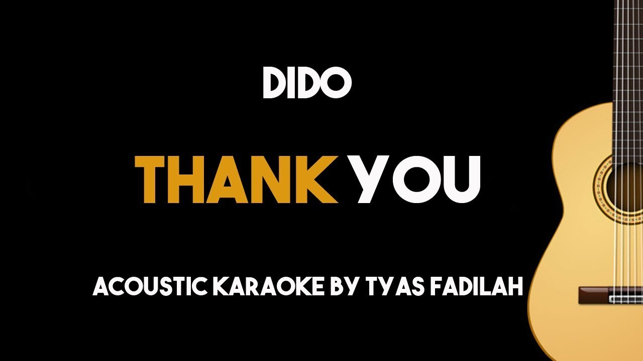 Dido – Thank You (Acoustic Guitar Karaoke Backing Track with Lyrics)