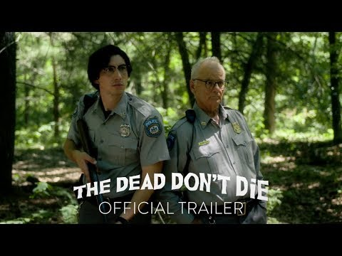 The First Trailer for The Dead Don t Die