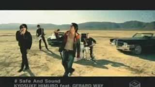 Video Kyosuke Himuro feat. Gerard Way - Safe and Sound MP3, 3GP, MP4, WEBM, AVI, FLV Juni 2018