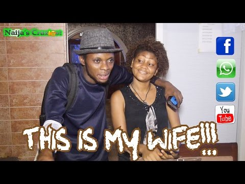 This is My Wife!!! Danladi the Aboki Comedy