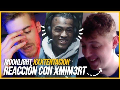 REACCIÓN A XXXTENTACION - MOONLIGHT (OFFICIAL MUSIC VIDEO) con XMIM3RT! - Kapra Karma