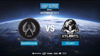 UnderPressure vs. Atlants - IEM Katowice 2019 Closed Minor CIS QA - map1 - de_dust2 [MintGod]