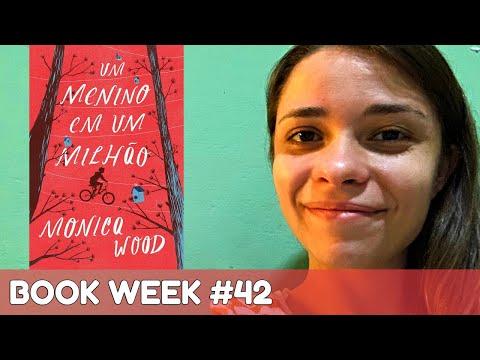 BOOK WEEK #42: ?Um menino em um milhão? - Monica Wood