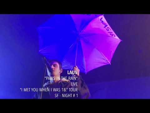 "Lauv - ""Paris In The Rain"" - Live - ""I Met You When I Was 18."" Tour - SF"