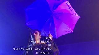 "Video Lauv - ""Paris in the Rain"" - Live - ""I met you when I was 18."" Tour - SF MP3, 3GP, MP4, WEBM, AVI, FLV Maret 2018"