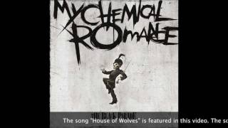 House of Wolves - My Chemical Romance - CLEAN