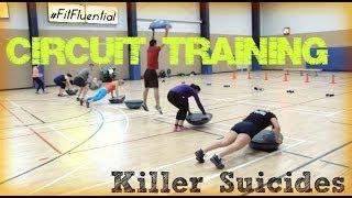 Circuit Training - Killer Suicide Drills