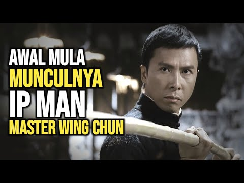 AWAL KEMUNCULAN IP MAN! Sang pendekar wing chun | Alur cerita film Ip Man 1 2008