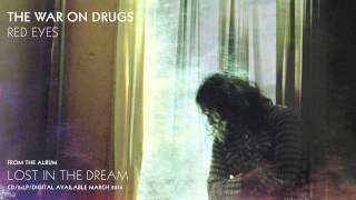 "The War On Drugs - ""Red Eyes"" (Official Audio) - YouTube"
