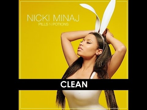 Nicki Minaj- Pills N Potions (clean)