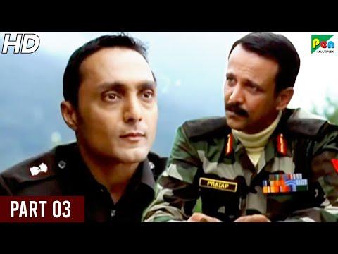 Shaurya | Kay Kay Menon, Rahul Bose, Minissha Lamba, Pankaj Tripathi | Full Hindi Movie | Part 03