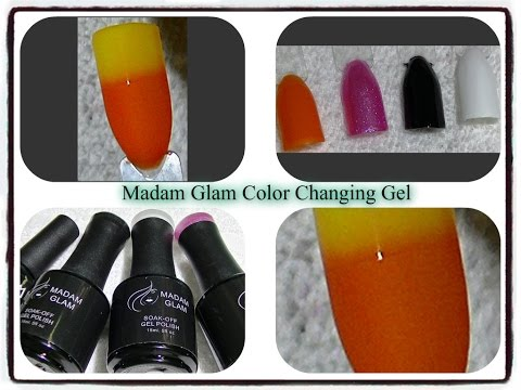 Madam Glam Color Changing Gel - First Impressions