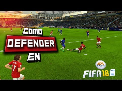 Como Defender En FIFA 18 ! TUTORIAL Trucos Defensa Competitivo
