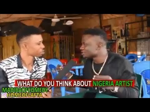 What do you think about Nigeria Artist | Madiba Of Comedy