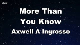 More Than You Know - Axwell /\ Ingrosso Karaoke 【With Guide Melody】 Instrumental
