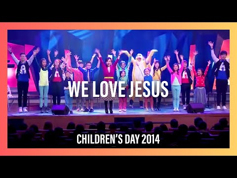 We Love Jesus – Children's Day 2014 | New Creation Church