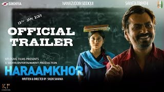 Nonton Haraamkhor   Official Trailer   Nawazuddin Siddiqui   Shweta Tripathi Film Subtitle Indonesia Streaming Movie Download