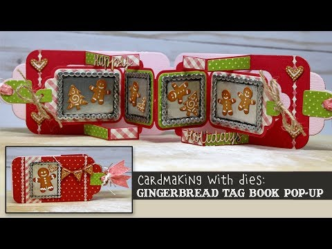 Cardmaking with Dies: Gingerbread Tag Book Pop-up