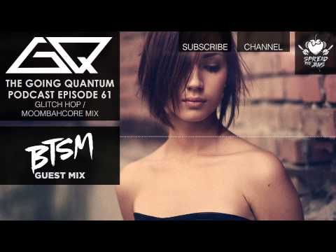 moombahcore - The Going Quantum Podcast is Free on iTunes! ○ http://bit.ly/GQPodcast Alternate Download Mirror: ○ http://goingquantum.ca/mirror Subscribe to my brand new c...