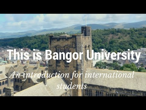 This is Bangor University - an introduction for international students