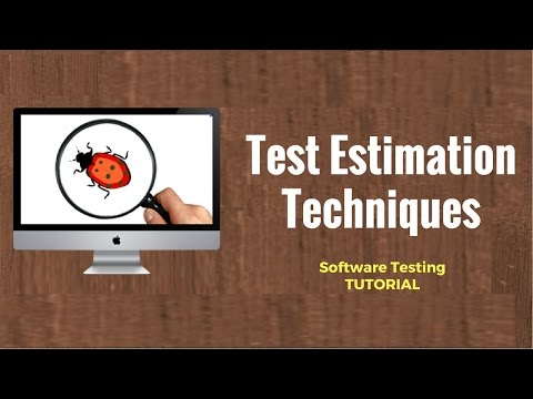 Test Estimation Techniques: Software Testing Tutorial 20