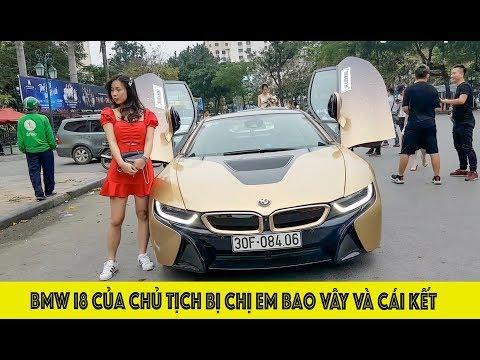 Siêu xe BMW i8 của CHỦ TỊCH bị chị em bao vây chụp ảnh check in - Thời lượng: 4 phút, 20 giây.