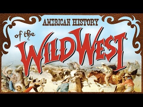 American History of the Wild West - excerpt